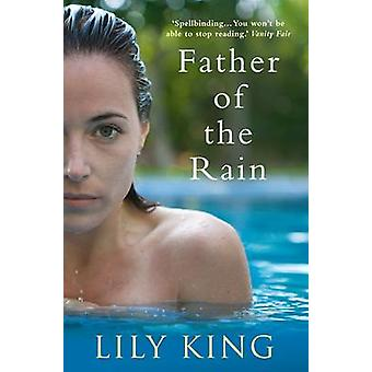 Father of the Rain (Main) by Lily King - 9780857891686 Book