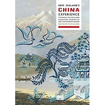 New Zealand's China Experience - Its Genesis - Triumphs - and Occasion
