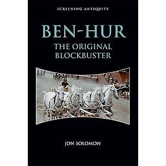 Ben-Hur - The Original Blockbuster by Jon Solomon - 9781474407953 Book