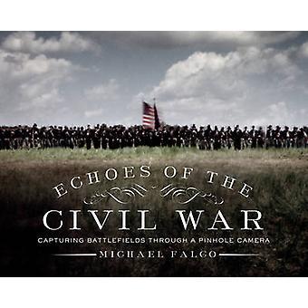 Echoes of the Civil War - Capturing Battlefields Through a Pinhole Cam