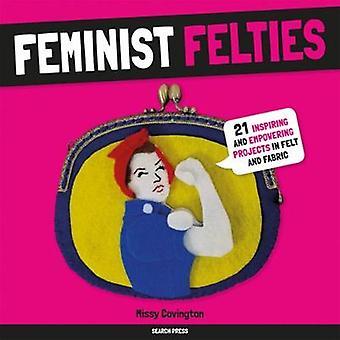 Felties feministas - 21 inspirador y el empoderamiento de proyectos en fieltro y Fa