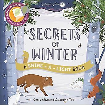 Secrets of Winter - A Shine-a-light book by Carron Brown - 97817824051