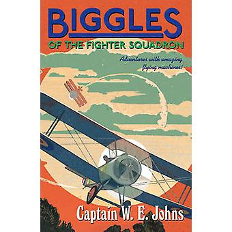 Biggles van de Fighter Squadron door W. E. Johns - 9781782950288 boek