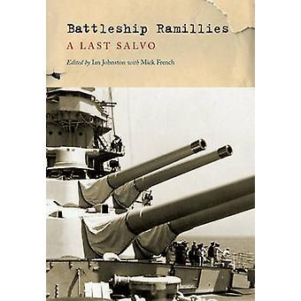 Battleship Ramillies - A Final Salvo by Ian Johnston - Mick French - 9