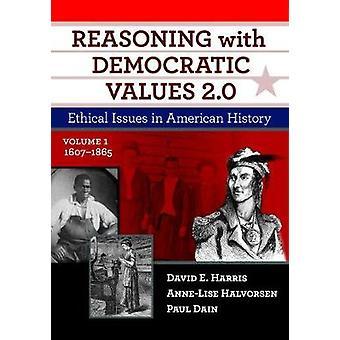Resonemang med demokratiska värden 2.0 - etiska frågor i amerikanska Hist