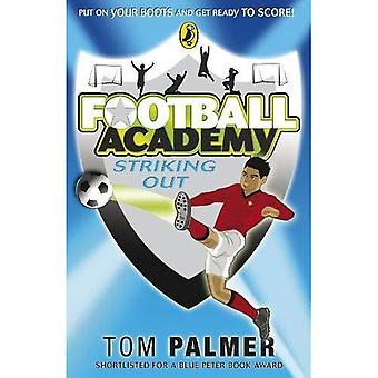 Striking Out (Football Academy)