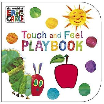 Die kleine Raupe Nimmersatt: Touch and Feel Playbook: Eric Carle