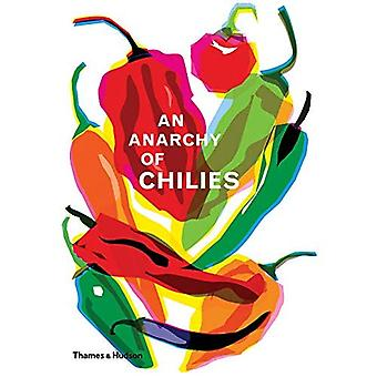 Un'anarchia dei peperoncini rossi