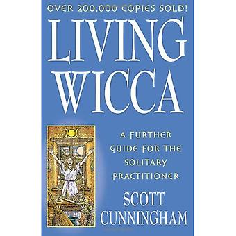 Wicca vivante (Magick pratique de Llewellyn)
