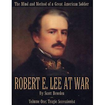 Robert E. Lee in oorlog