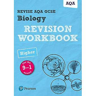 Revise AQA GCSE Biology Higher Revision Workbook: for the 9-1 exams - Revise AQA GCSE Science 16