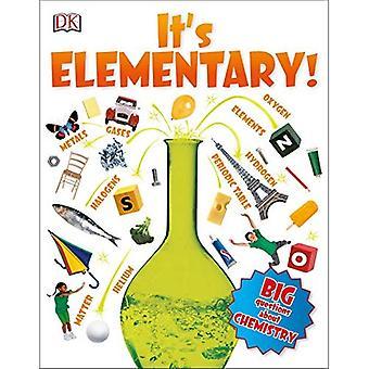 C'est élémentaire!: grandes Questions sur la chimie