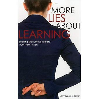 More Lies About Learning: Leading Executives Separate Truth from Fiction