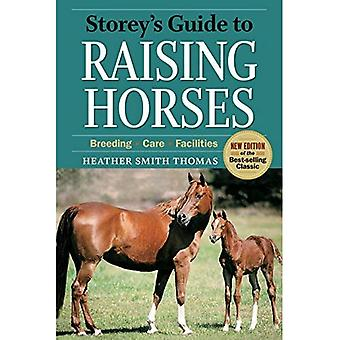 Storey's Guide to Raising Horses (Storey Guide to Raising)