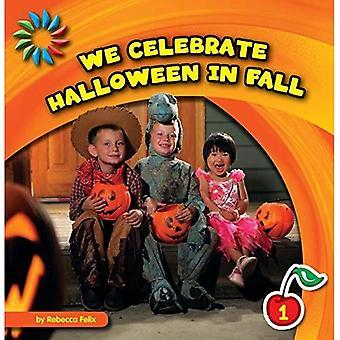 Nous célébrons Halloween en automne (bibliothèque de compétences de base du XXIe siècle: Regardons d'automne)