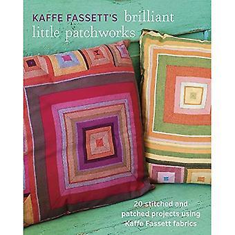 Patchworks peu brillante de Kaffe Fassett: 20 cousu et patché projets en utilisant des tissus de Kafe Fassett