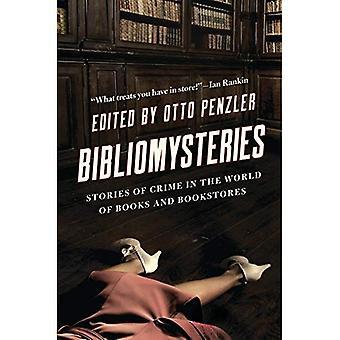 Bibliomysteries: Histoires de Crime dans le monde des livres et des librairies (Bibliomysteries)