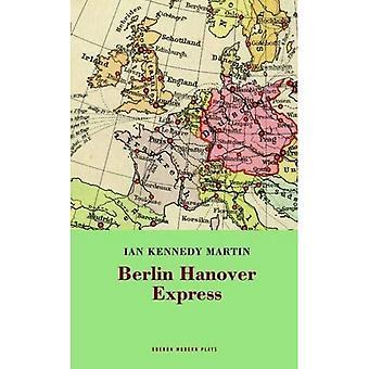 The Berlin Hanover Express