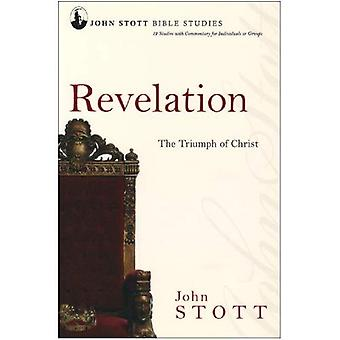 John Stott Bible Studies - Revelation: The Triumph of Christ
