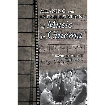Significato e interpretazione della musica nel Cinema di Neumeyer & David P