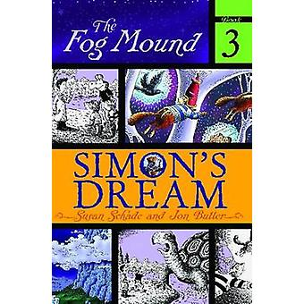 Simons Dream by Schade & Susan