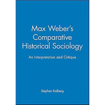 Max Strøget vergelijkende historische sociologie door Kalberg