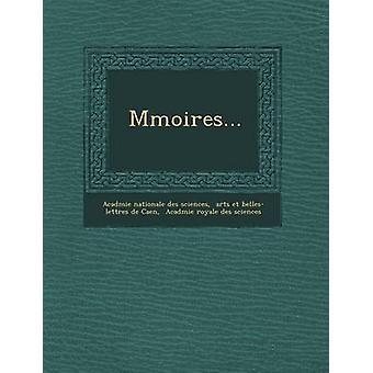M Moires... by Acad Mie Nationale Des Sciences