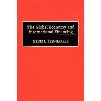 A economia Global e financiamento internacional de Beenhakker & Henri L.