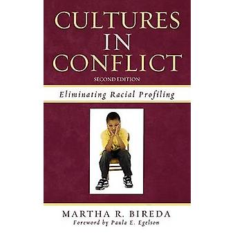 Cultures en conflit éliminant le profilage Racial par Bireda & Martha R.