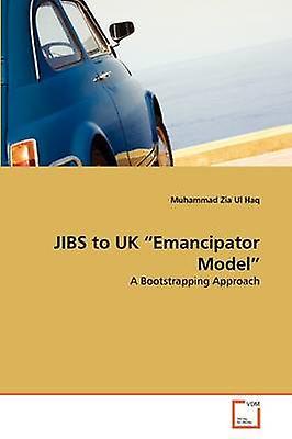 JIBS to UK Ehommecipator Model by Haq & Muhammad Zia Ul
