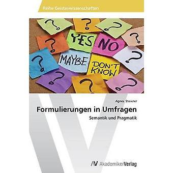 Formulierungen in Umfragen von Steixner Agnes
