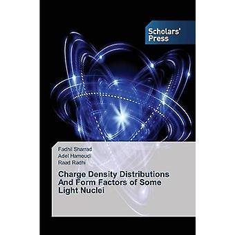 Charge Density Distributions And Form Factors of Some Light Nuclei by Sharrad Fadhil