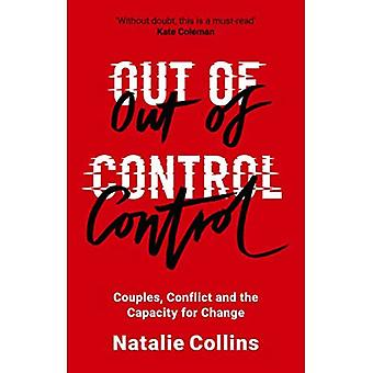 Ut av kontroll: par, konflikt og kapasiteten for endring