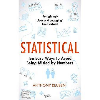 Statistiques: dix façons simples d'éviter d'être induit en erreur par des nombres