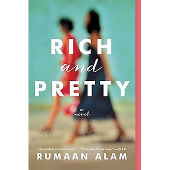 Rich and Pretty by Rumaan Alam - 9780062429940 Book