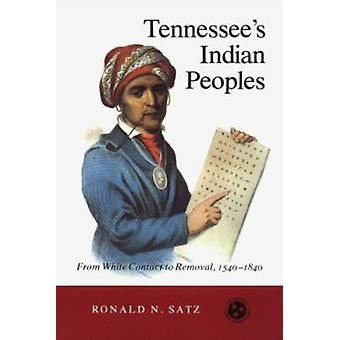 Tennessee's Indian Peoples - From White Contact to Removal 1540-1840 b
