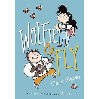 Wolfie And Fly by Cary Fagan - 9781101919392 Book
