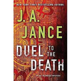 Duel to the Death by J a Jance - 9781501150982 Book