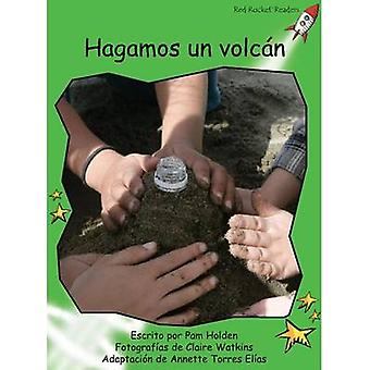 Hagamos Un Volcan by Pam Holden - Claire Watkins - 9781927197059 Book
