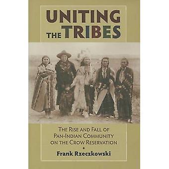 Unir les tribus - grandeur et décadence de communauté Pan-indienne sur la