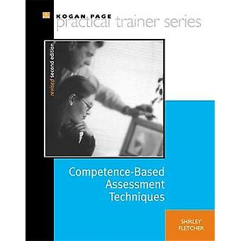 CompetenceBased Assessment Techniques by Fletcher & Shirley