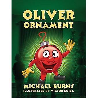 Oliver Ornament af Burns & Michael