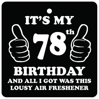 78th Birthday Lousy Car Air Freshener