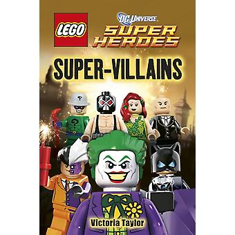 Super Villains (LEGO DC Super Heroes Level 2) (Hardcover) by Taylor Victoria Casey Jo