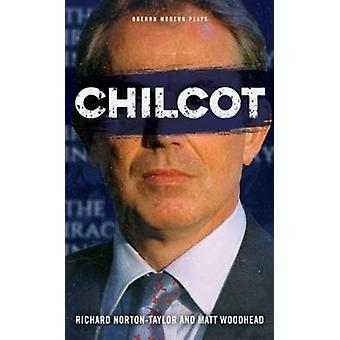 Chilcot by Norton-Taylor Richard