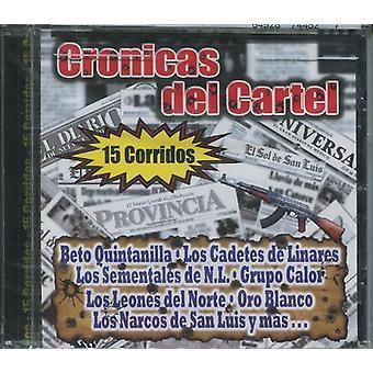 Cronicas Del kartel - 15 Corridos [CD] USA importerer