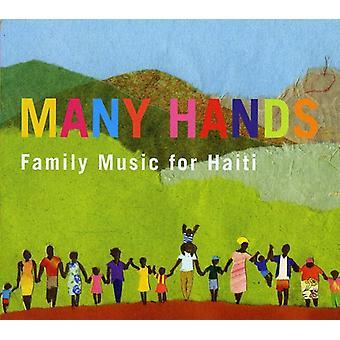 Många händer: Familj musik för Haiti - många händer: familj musik för Haiti [CD] USA import