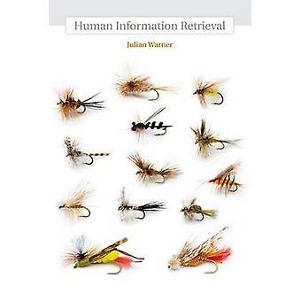Menselijke Information Retrieval door Julian Warner - 9780262013444 boek