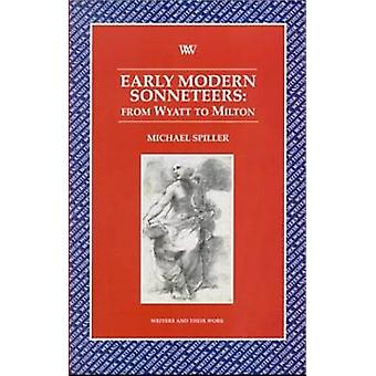 Early Modern Sonneteers - From Wyatt to Milton by Michael Spiller - 97