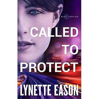 Kaldet kaldet til beskyttelse af til at beskytte - 9780800727031 bog